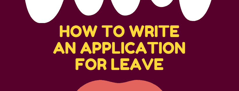 How To Write An Application For Leave